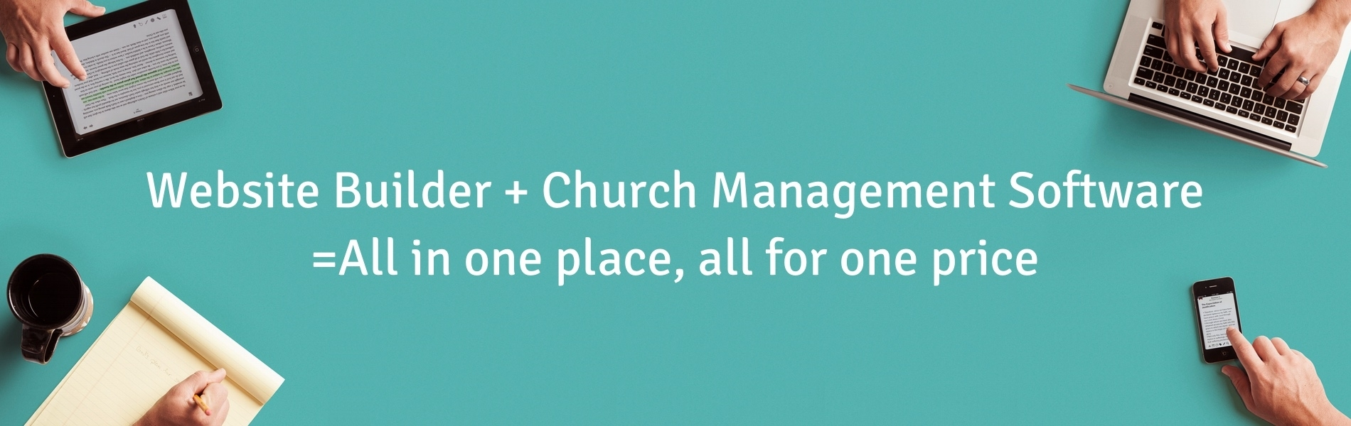 Website Builder and Church Management Software: all in one place, all for one price.